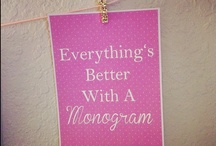 Monogram Mania / by Kristie Irvin