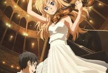 Your Lie in April / Shigatsu wa Kimi no Uso