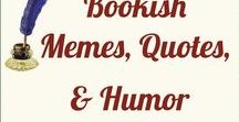 ^Bookish Memes, Quotes, & Humor / WE LOVE ALL BOOKS! Our board for book-related humor, memes, and quotes. All in good fun!