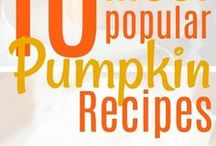 Pumpkin Recipes / Pumpkin Recipes of all kinds. drinks, dinner, dessert, and more.