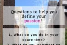 Passion - Purpose / The key to happiness is finding what your passion and purpose is.
