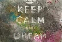 Follow your Dreams, Baby!