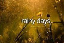 RAINYDAYS / LET IT RAIN.!!!!!! / by nellie lacanaria viloria