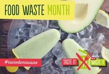 #TasteDontWaste / The tips of the day that are show cased on our Twitter and Facebook page