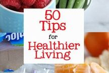 Healthy Living & Lifestyle / Helpful Tips and Tricks to a Healthier You
