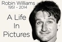 Robin Williams (Unforgettable) / by Adriana M