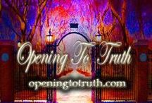 Maryse & David M Story / The beginning of awakening to the truth of whom and what we are. How our journey began, Art & Script openingtotruth.com