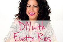 DIY & Home / The Latin Kitchen's lifestyle expert and guest pinner Evette Rios is sharing all her tips, tricks, and advice in food, DIY, and more!