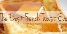 French Toast Recipes / How do you start the day with something extra sweet and satisfying? Two words: French toast! Whip up these quick and easy recipes for your weekend guests – only if you want them coming back for more!