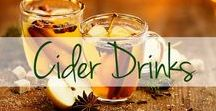 Cider Drinks / What are the fall and winter months without seasonal drinks and cocktails? Warm up with these sweet, apple cider drinks.
