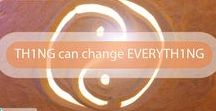 TH1NG can change EVERYTH1NG / #aForce4Change: I AM the change I wish to see in the world