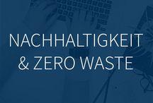 Zero Waste / Nachhaltigkeit