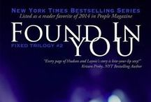Found in You / Alayna Withers has only had one kind of relationship: the kind that makes her obsessive and stalker-crazy. Now that Hudson Pierce has let her into his heart, she's determined to break down the remaining walls between them so they can build a foundation that's based on more than just amazing sex. Except Hudson's not the only one with secrets. This is the first relationship where Alayna hasn't spiraled out of control. And she might lose Hudson anyway…  / by Laurelin Paige