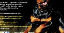 Total Rottweiler Magazine / The world's leading magazine on the Rottweiler. Each issue 132 pages, all color. Shipped to all countries. Available paper form or digital download. Articles written by vets, judges, world trainers and competitors, police officers, experts in their field.