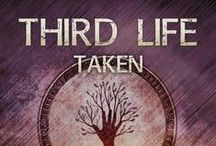 Third Life / This board discusses the novel Third Life: Taken, the third book in the Life First series.