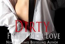 Dirty Filthy Rich Love