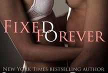 Fixed Forever / The final book in the New York Times and internationally bestselling series…  Hudson Pierce-  You act so high and mighty, you and your perfect pregnant wife Alayna. With your perfect child and your perfect home.  You weren't always perfect. Your past is filled with misdeeds. Does your wife know all your secrets? Would she stand behind you if she did?  You think because she's on bedrest you can protect her? How sweet.  Sleep tight, you two.  -An Old Friend.
