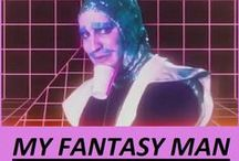 My fantasy man / Mighty Boosh