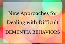 Alzheimer's BEHAVIOR CHALLENGES / by Alzheimer's Anonymous