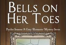 Bells on Her Toes / Bells on Her Toes: Psychic Seasons Romance Series #2