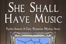 She Shall Have Music / She Shall Have Music: Psychic Seasons Romance Series book #3