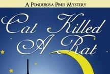 Ponderosa Pines Cozy Mystery Series / The Ponderosa Pines Mystery Series by ReGina Welling and Erin Lynn Cat Killed A Rat Crafting Disorder Caught in the Frame
