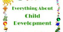 Everything About Child Development / Lots of info on child development including activities to do with the kids.