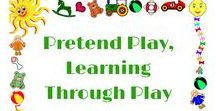 Pretend Play, Learning Through Play and Imagination! / Learning through play and play based learning activities for babies and kids.  Articles, ideas and general information about the importance of children learning naturally while they play, including Montessori, Reggio, etc.