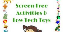 Kids Screen Free Activities & Low Tech Toys / Low tech toys (aka traditional toys) and activities for babies, toddlers, preschoolers & school aged that will help with language development, pretend play, social skills, problem solving, cognition, etc Also includes tips and advice for getting kids off of screens