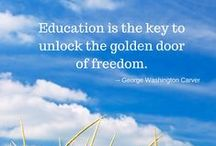 Inspirational Education Quotes / Inspirational Education Quotes and Images / by Accredited Online Colleges