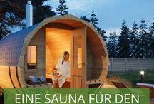 Eine Sauna für den Garten / Sie möchten eine Sauna in Ihrem Garten? Holen Sie sich hier Tipps und Ideen, wie Sie Ihren Garten mit einem Saunahaus oder einer Fass-Sauna zum Wellness-Paradies umgestalten können!