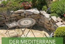 Gartengestaltung: der mediterrane Garten / Sprudelnde Springbrunnen, dunkelgrüne Zypressen und leuchtende Zitronenbäume - und das alles im eigenen Garten? Lassen Sie sich vom mediterranen Stil verzaubern und gestalten Sie Ihren Garten nach italienischem und spanischem Vorbild.