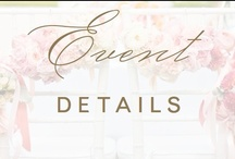 event: dainty details / by Christina @ Christina Leigh Events