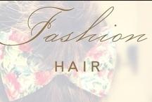 fashion: hair / by Christina @ Christina Leigh Events