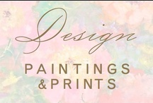 design: paintings & prints / by Christina @ Christina Leigh Events