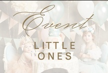 event: little ones / by Christina @ Christina Leigh Events