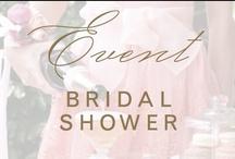 event: bridal shower / by Christina @ Christina Leigh Events