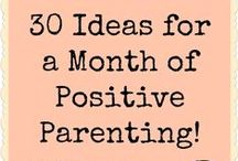 Gentle Parenting / Positive advice and suggestions that can help you be the best parent, step parent, aunt, grandmother, teacher or healer.