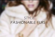 Style | Fashionable Furs / From controversial to fashion statements, fur and faux fur continues to turn heads. The propensity for luxe style takes shape from minx to leopard to color blocking.