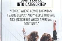 Quotes to Live by / Quotes we absolutely love!