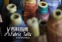 Fabric Talks / ACOTEX Fabric Talks