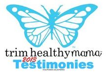 "Testimonies - THM 2013 / (2013) Weight loss testimonies & NSV (non-scale victories) testimonies from ""real"" people - just like you!  www.TrimHealthyMama.com"