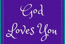 God Loves You / God's creation is beautiful. You are His creation and He loves you.