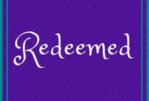 Redeemed / God can redeem us.