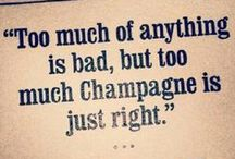 Champagne Quotes / Our favorite bubbly themed quotes!