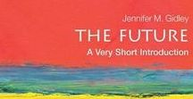 My Books and Writings / My two new books are out: The Future: A Very Short Introduction (Oxford) and Postformal Education: A Philosophy for Complex Futures (Springer). This board will give you a quick glimpse at what I have published and what I am working on.