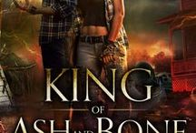 King of Ash and Bone / Magic & Mayhem. The Shattered Realms Series, Book One