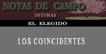 LOS ELEGIDOS (Notas de Campo) / Los blogs destacados para Notas de Campo Íntimas
