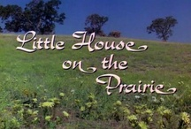 Little House on the Prairie / by Betsy Gutierrez