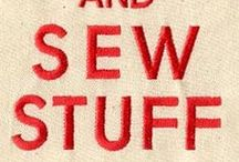 Sew Sew / Whenever I stitch, it brings back great memories of times of being taught by my Mom, grandma, and great-grandma. Their memory weaves on through my hands as I stitch.